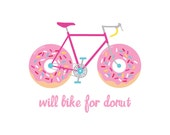 Items Similar To Will Bike For Donut 8x10 Printable