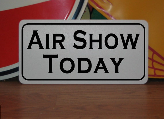 Today Show Man Cave Contest : Air show today metal sign for farm ranch or kitchen decor