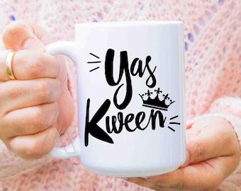 Yas queen, yas kween Broad city mug, tv show mugs, best friend gifts, tv show gifts, broad city merchandise, funny coffee mugs, MU287