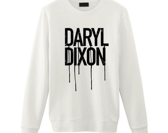 Daryl Dixon / Dripping Letters / The Walking Dead / Glenn Carl Carol Maggie Michonne Beth Andrea Sasha Shane lori / Unisex Sweatshirt Sweat