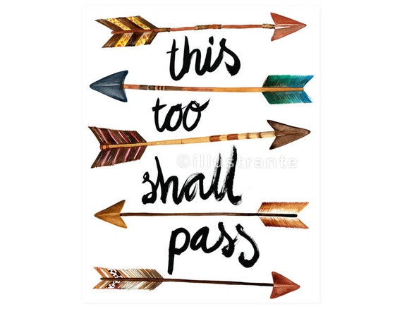 Arrow Art Print This Too Shall Pass Inspirational Quote Art