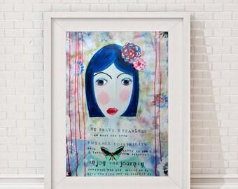 "Fineart Print Giclee Art Print Mixed Media - female portrait figurative - Mantra ""Be Brave"" - Girl - Manifest - typographic"