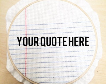 Custom Quote Cross Stitch