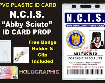 N.C.I.S. (Abby Sciuto's) NCIS ID Badge / Card Prop ~ PVC Plastic w/ a Secure Hologram on front of Identification Card - usa made