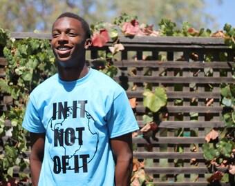 In It Not Of It t-shirt