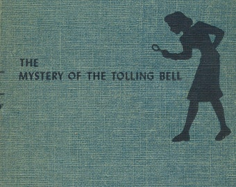The Mystery of the Tolling Bell, A Nancy Drew Mystery Story, #23