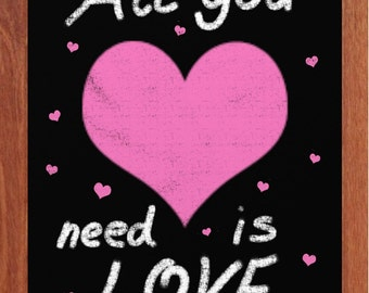All you need is Love, Inspirational Art, Chalk Art, Printable Art, Pink Hearts, Love is in the air, Instant Digital Download,