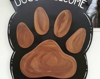 Dogs Welcome, People Tolerated 3D door hang or other sayings