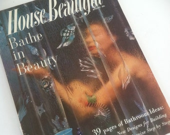 Vintage House Beautiful Magazine August 1957 • Bathe in Beauty