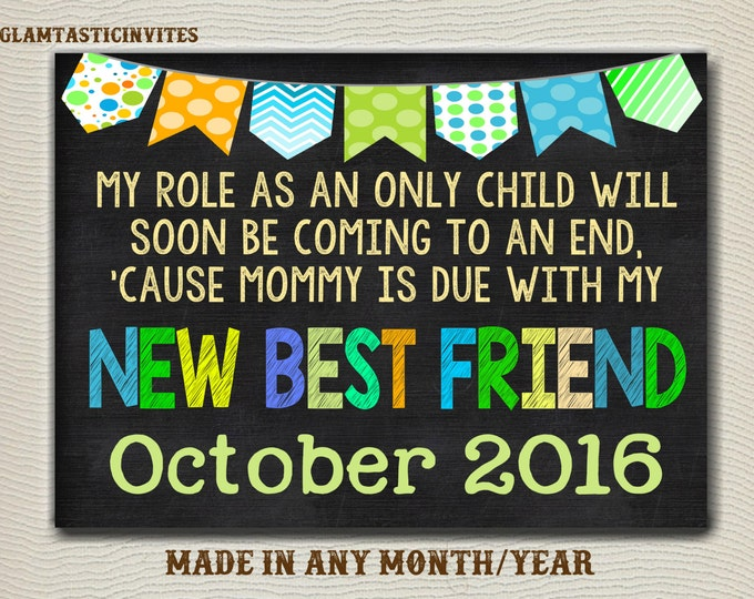 Pregnancy Reveal, Only Child Expiring, Pregnancy Announcement, Big Sibling, My New Best Friend, Photo Prop, Chalkboard, Only Child, DIGITAL