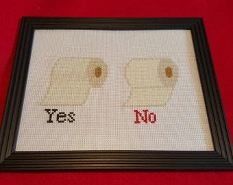 Toilet Paper Cross Stitch --  Toilet Paper Yes/No Cross Stitch