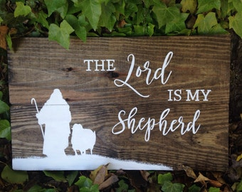 The Lord is my shepherd, hand painted, rustic wood sign, Psalm 23 bible verse sign.