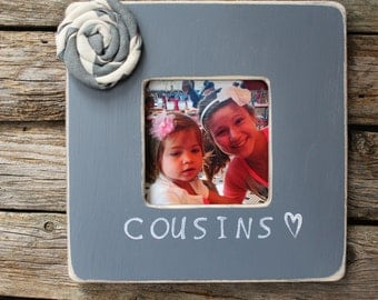 cousins picture frame grey frame rustic photo frame favorite cousin photo frame