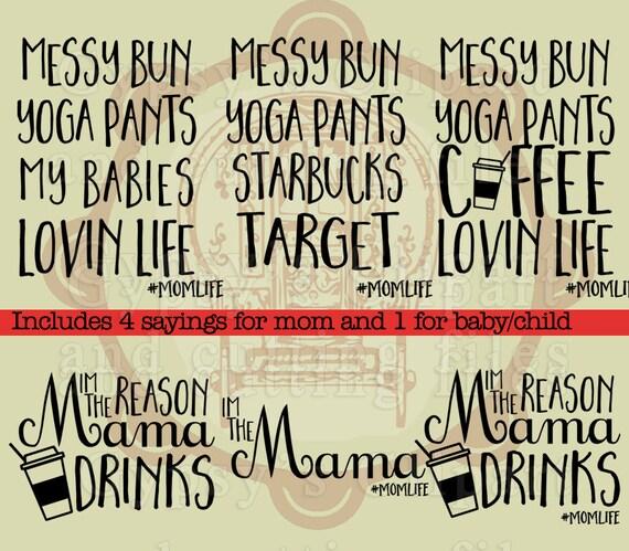 Momlife Svg, Mom Life Svg, Yoga Pants, Messy Bun, Coffee