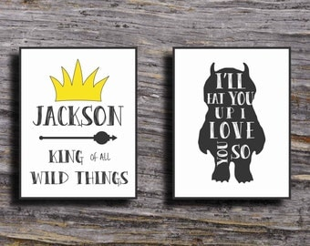 Where the Wild Things Are Nursery Printable, King of all Wild Things, I'll eat you up I Love you so