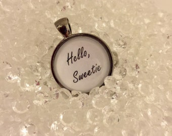 Hello, Sweetie - Doctor Who Inspired Pendant/Necklace