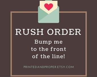 RUSH ORDER Option