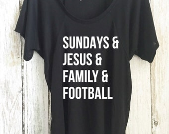 Sundays and Jesus and Family and Football - Flowy raglan sleeve tee