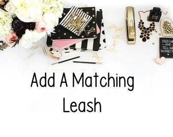 Add A Matching Leash