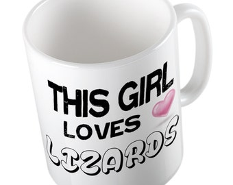 This Girl loves LIZARDS Mug