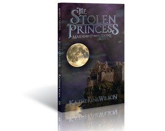 The Stolen Princess, Book 1 of Maidens of Malidone series
