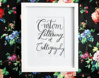 Custom Lettering or Calligraphy