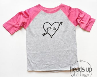 Toddler Four Birthday Shirt Heart/Arrow - 4 Bday Girl Raglan Shirt - Four Raglan Tee Girl - Trendy Birthday tshirt Four - 4th - Fourth -