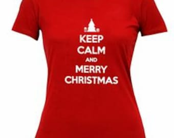 Keep Calm And MERRY CHRISTMAS Ladies S-3XL