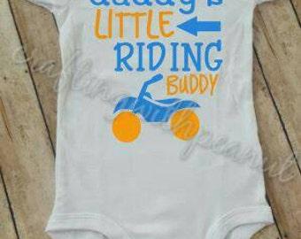 Daddy's riding buddy, four wheeler shirt. 4 wheeler bodysuit, atv shirt, custom baby  bodysuit