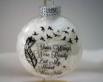 Memorial Ornament-Your Wings Were Ready But My Heart Was Not Christmas Ornament-Your Wings-Christmas-In Loving memory-Personalized memorial
