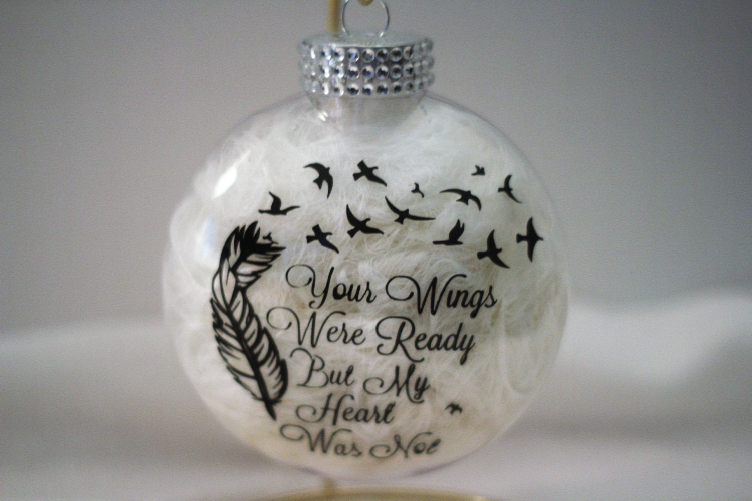 Memorial Ornament-Your Wings Were Ready But My Heart Was Not