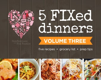 Five FIXed Dinners, Volume 3
