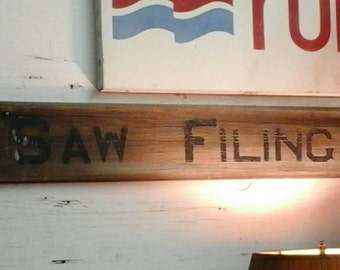 Old Saw Filing Sign