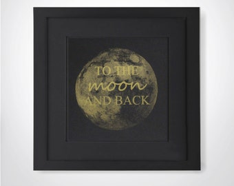to the moon and back real gold foil print woptional frame nursery decor gift for baby boy gallery wall print framed foil art i love you