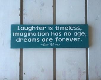 Disney sign- Walt quote