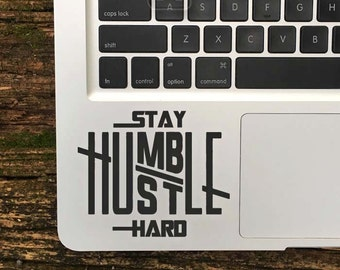 Stay Humble Hustle Hard Decal, Macbook Sticker, Laptop Decals