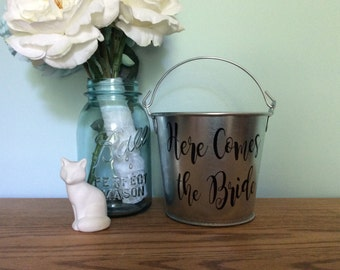 Here Comes The Bride Rustic Flower Girl Basket - Barn Wedding - Rustic Flower Girl Pail - Silver Pail Here Comes the Bride - Metal Bucket