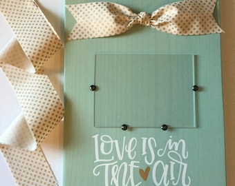 Love Is In The Air Solid Wood Frame