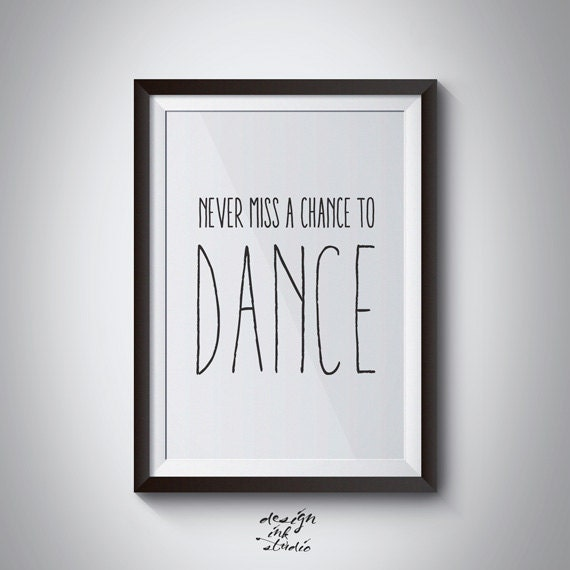 PRINTABLE DANCE POSTER - Typography Poster - Instant Downloadable Art