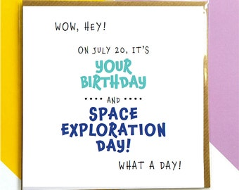 Birthday greeting card for July 20 (Space Exploration Day!)