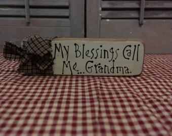 Primitive Block Sign: My Blessings Call Me...Grandma