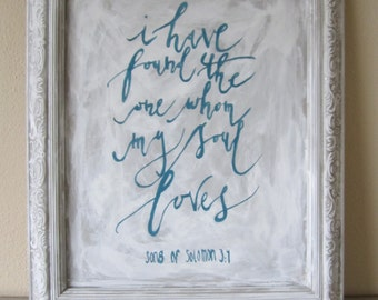 Hand Painted I Have Found The One Whom My Soul Loves Song Of Solomon 3:4 Wedding Anniversary Gift Bible Verse Picture Frame