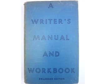 A Writer's Manual and Workbook Vintage Hardcover Book 1938 + Old Letter