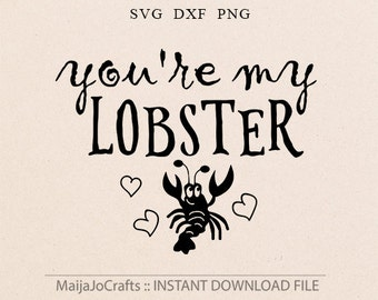 Valentine svg Lobster svg Valentines day svg Best friends svg Cricut downloads Cricut designs Valentine DXF Files, cricut files Svg sayings