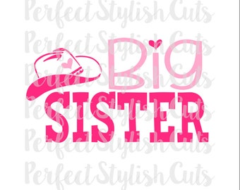 Big Sister Cowgirl SVG, DXF, EPS, png Files for Cameo and Cricut, Western Svg, Southern Girl svg, Country Svg, Little Big Set, Sister svg