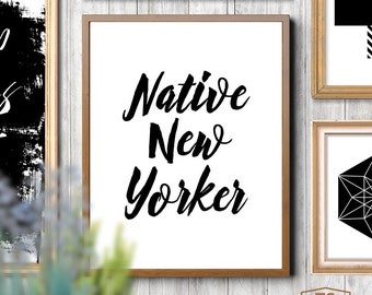 "Printable art ""NATIVE NEW YORKER"" quote New York home decor ny typography print typographic poster New York typography wall art"