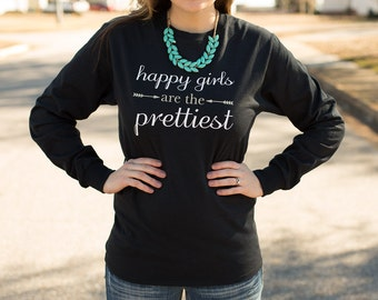 Graphic Tee. Happy Girls are the Prettiest. Inspirational T-shirt.