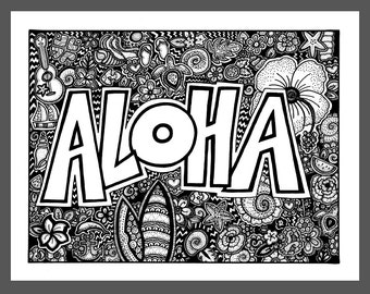 ALOHA Coloring Page, Coloring Book Page, Printable Adult Coloring, Handdrawn, Inspirational Doodle, Instant Download Print