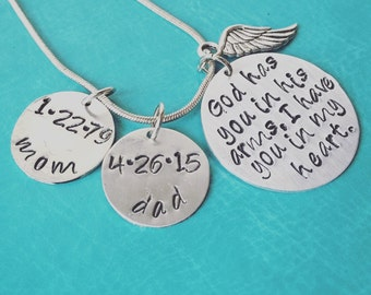 Memorial Necklace - God has you in his arms, I have you in my heart.
