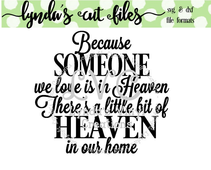 Download Because someone we love is in Heaven SVG/DXF file from ...